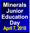 Minerals Junior Education Day April 7 2018